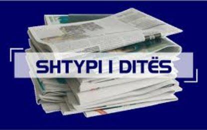 Shtypi – lajmet sot / Të gjitha gazetat dhe portalet më të mira shqiptare dhe kosovare në një klikim